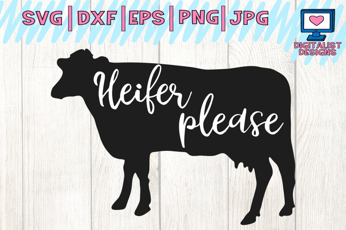 Download Cow svg, heifer please svg, cow clipart, cow face svg, svg ...
