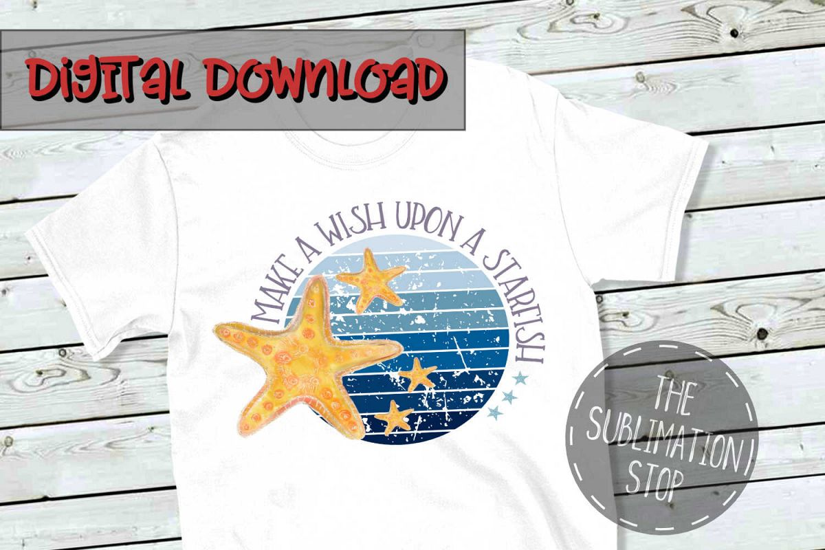 Wish Upon A Starfish - PNG File - Sublimation Design example image 1