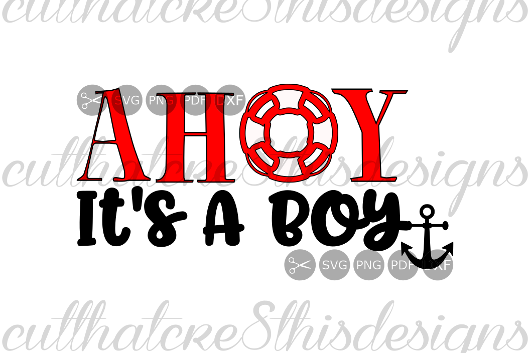 Ahoy It S A Boy Nautical Anchor Baby Shower Quotes Sayings Cut