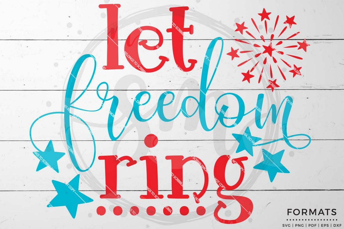 Let Freedom Ring Fourth of July svg example image 1