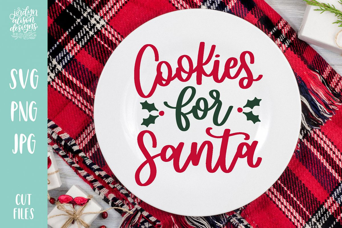 Cookies for Santa, Christmas Holiday SVG Cut File example image 1