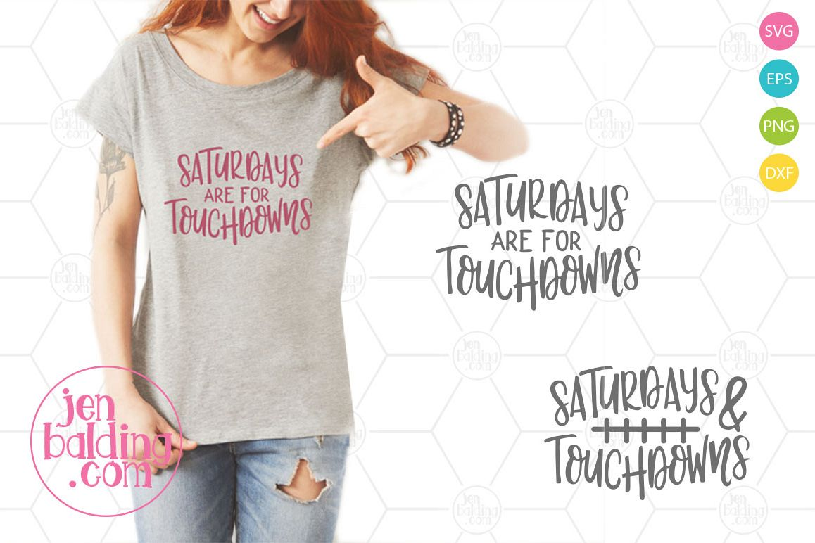 Saturdays are for Touchdowns SVG example image 1
