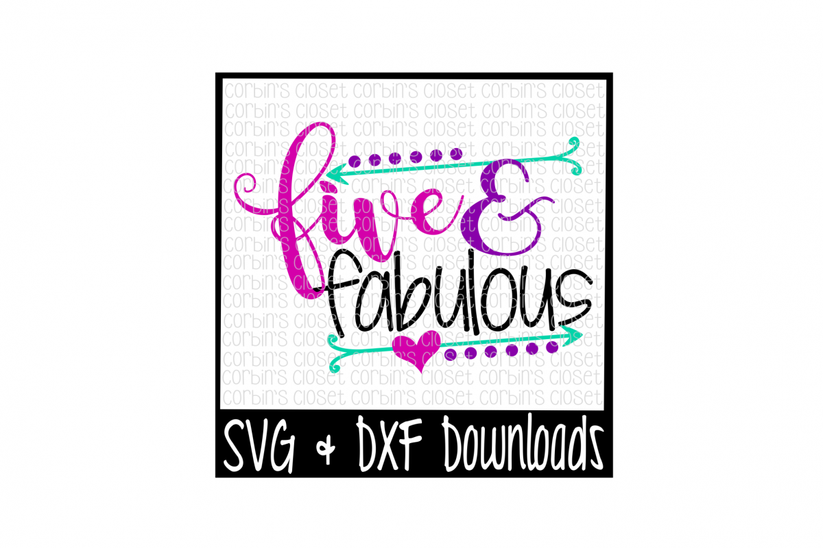 Five and Fabulous Cut File example image 1