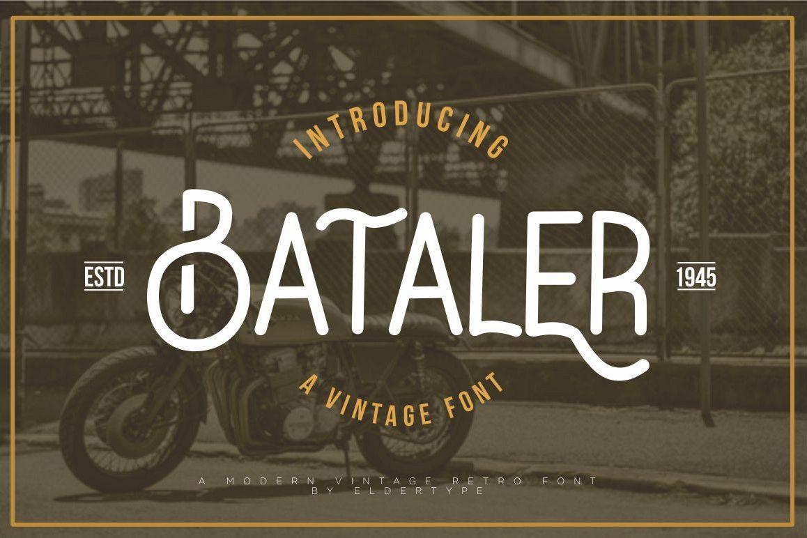 Bataler - Vintage Font example image 1