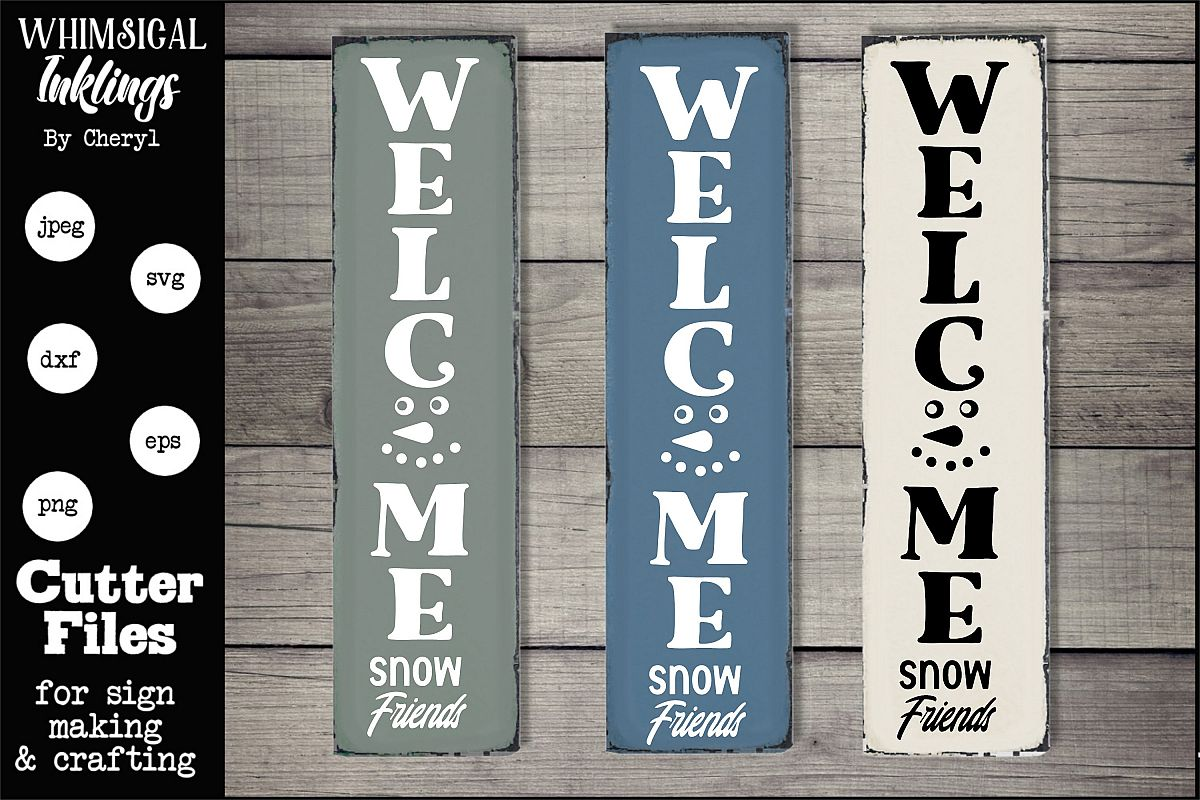 Welcome Snow Friends-Winter Vertical Sign SVG example image 1