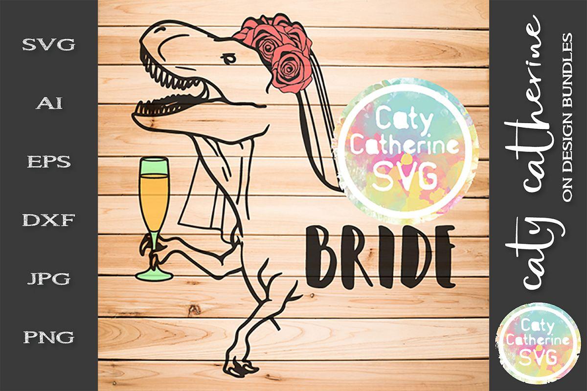 T-Rex Bride Monster Bride Wedding SVG Funny Cut File example image 1