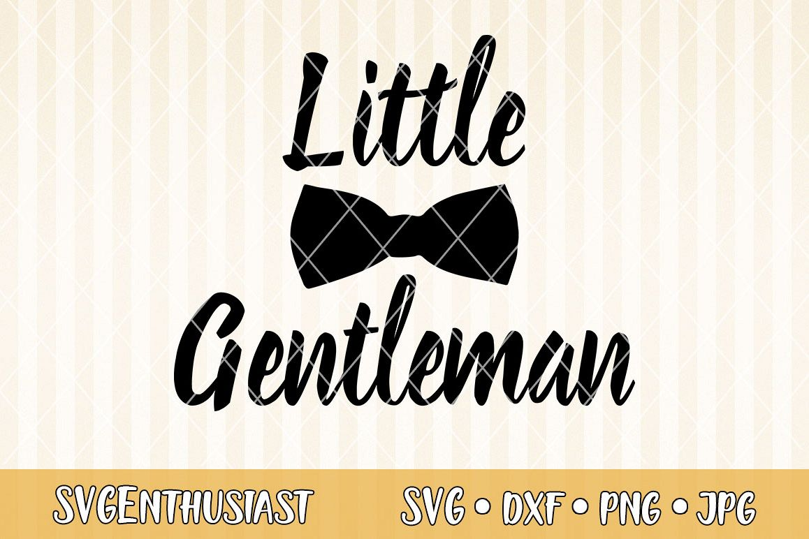 d1bf5418d6335 Little gentleman SVG cut file