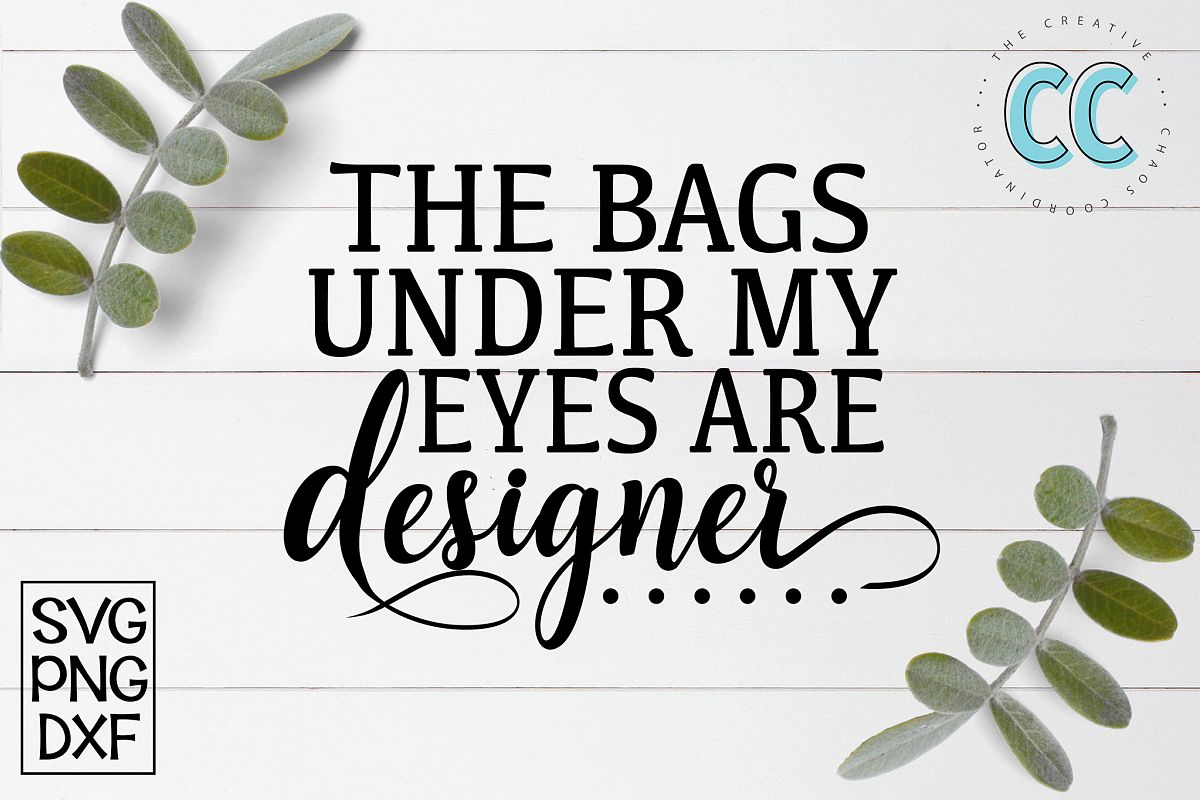 The Bags Under My Eyes Ae Designer example image 1