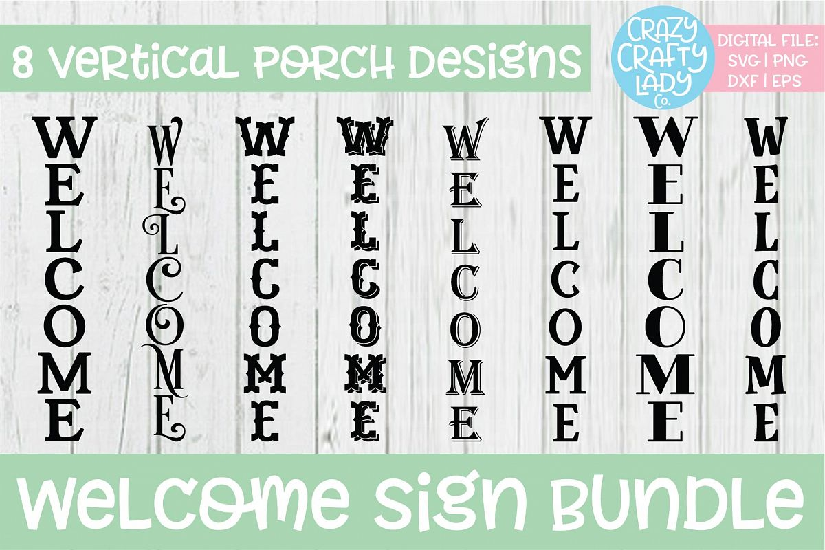 Welcome Porch Sign SVG DXF EPS PNG Cut File Bundle example image 1