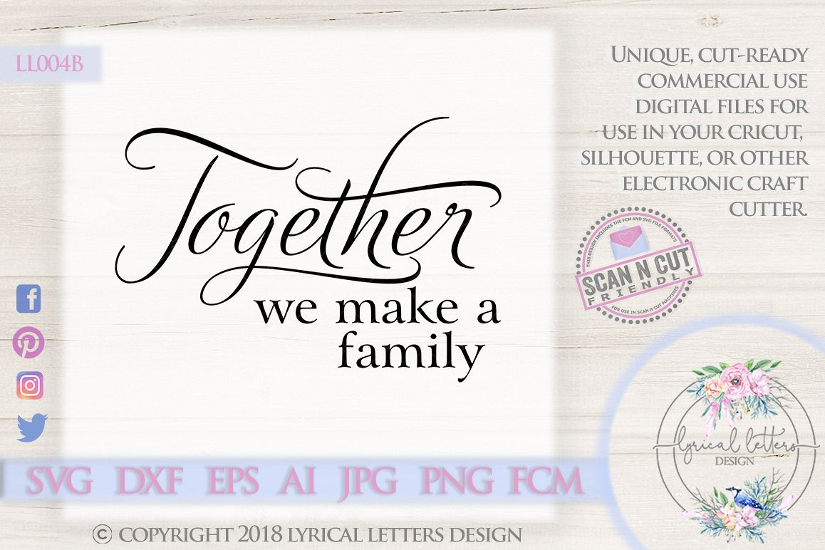 Together We Make a Family SVG Cut File LL004B example image 1