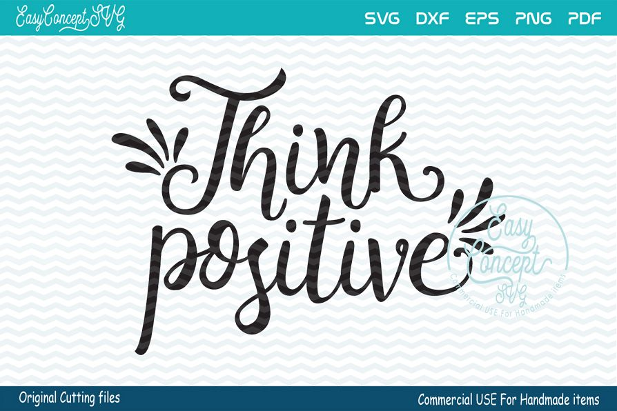 Think Positive Svg, Think Positive, Positive Svg, Positivity example image 1