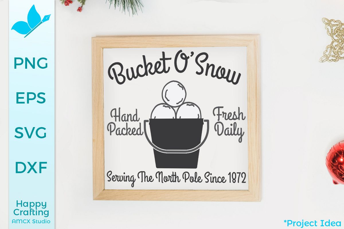 Bucket Of Snow - A Winter Sign Craft File example image 1