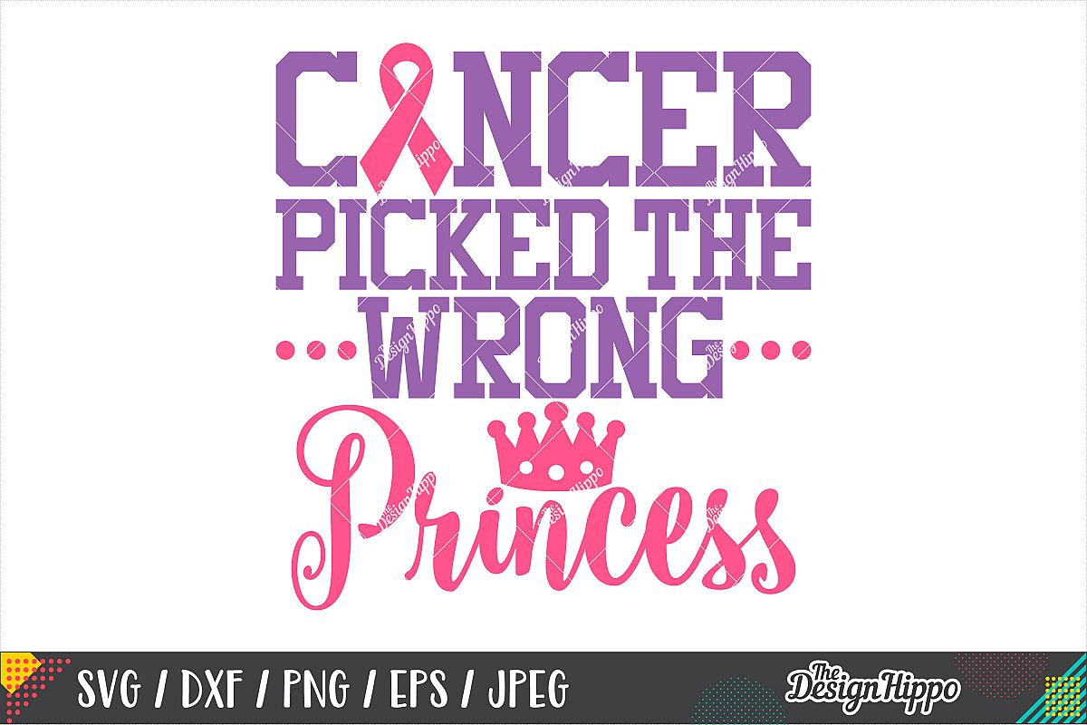 Cancer Picked The Wrong Princess SVG, Breast Cancer SVG PNG example image 1