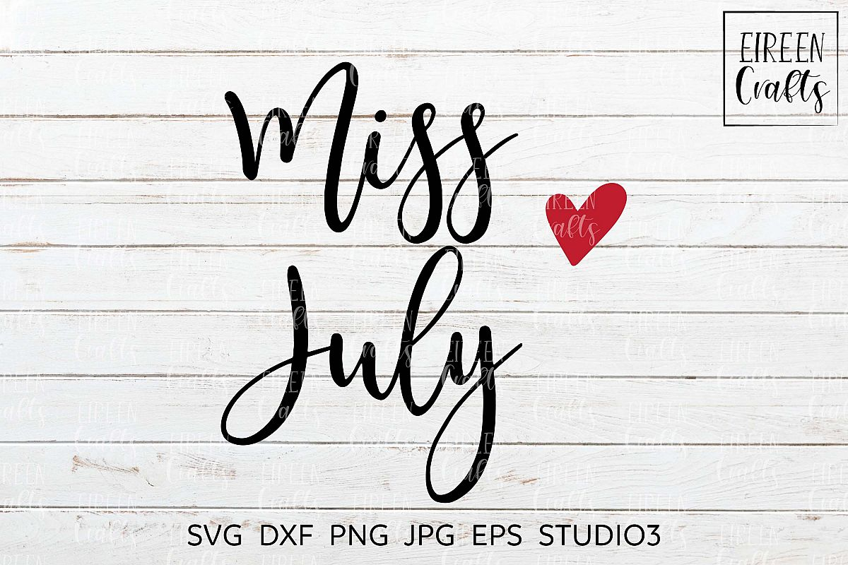 Miss July SVG - cut file for Cricut & Silhouette example image 1