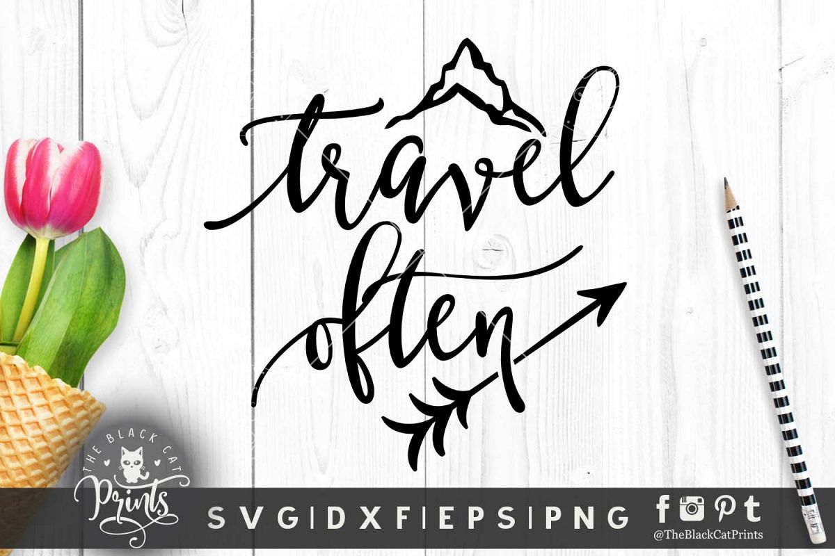 Travel often SVG DXF PNG EPS example image 1