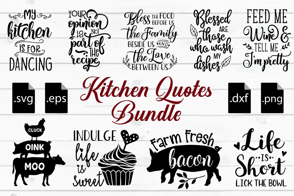 Kitchen Quotes Svg