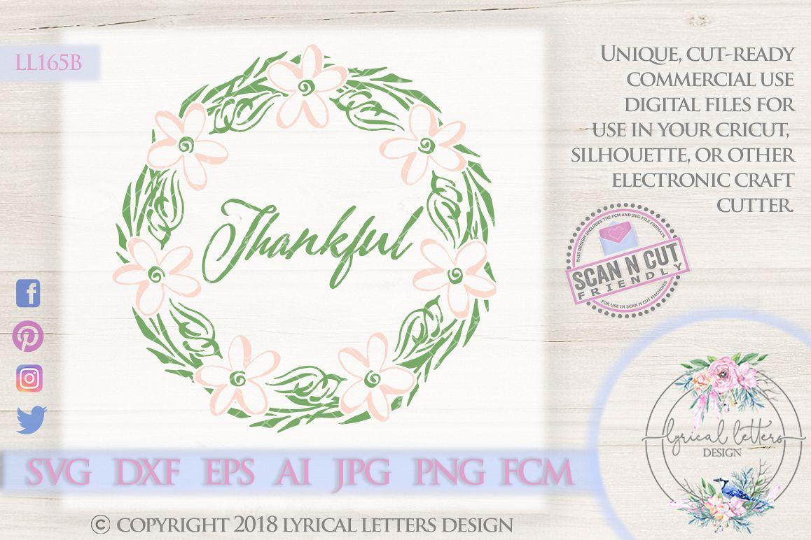Thankful Farmhouse Wreath SVG Cut File LL165B example image 1