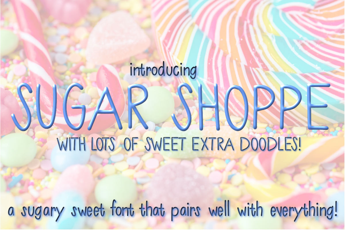 Sugar Shoppe Font for Crafters and Designers with EXTRAS! example image 1