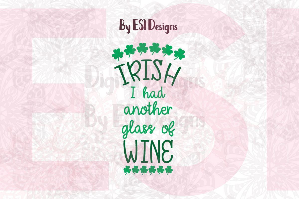 Irish I had Another Glass of Wine example image 1