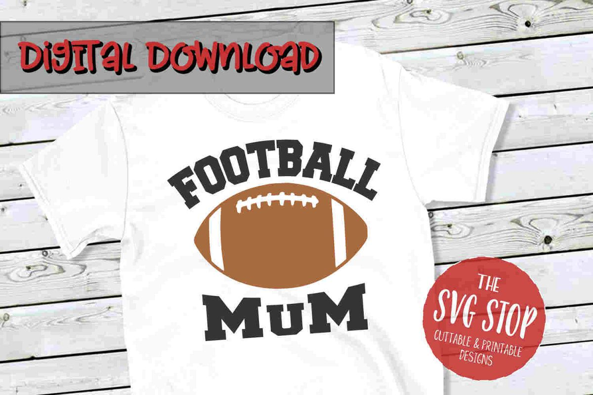 Football Mum -SVG, PNG, DXF example image 1