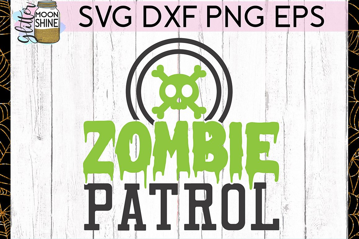 Zombie Patrol SVG DXF PNG EPS Cutting Files example image 1