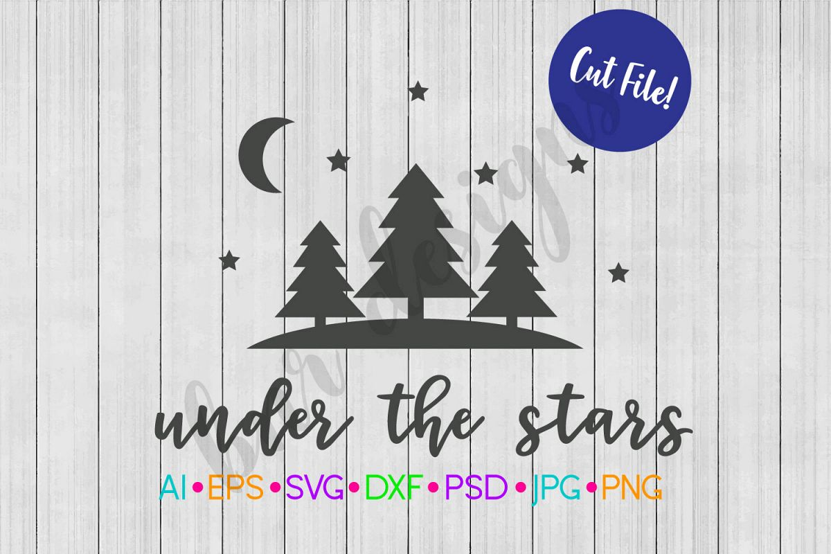 Under the Stars SVG, Camping SVG example image 1