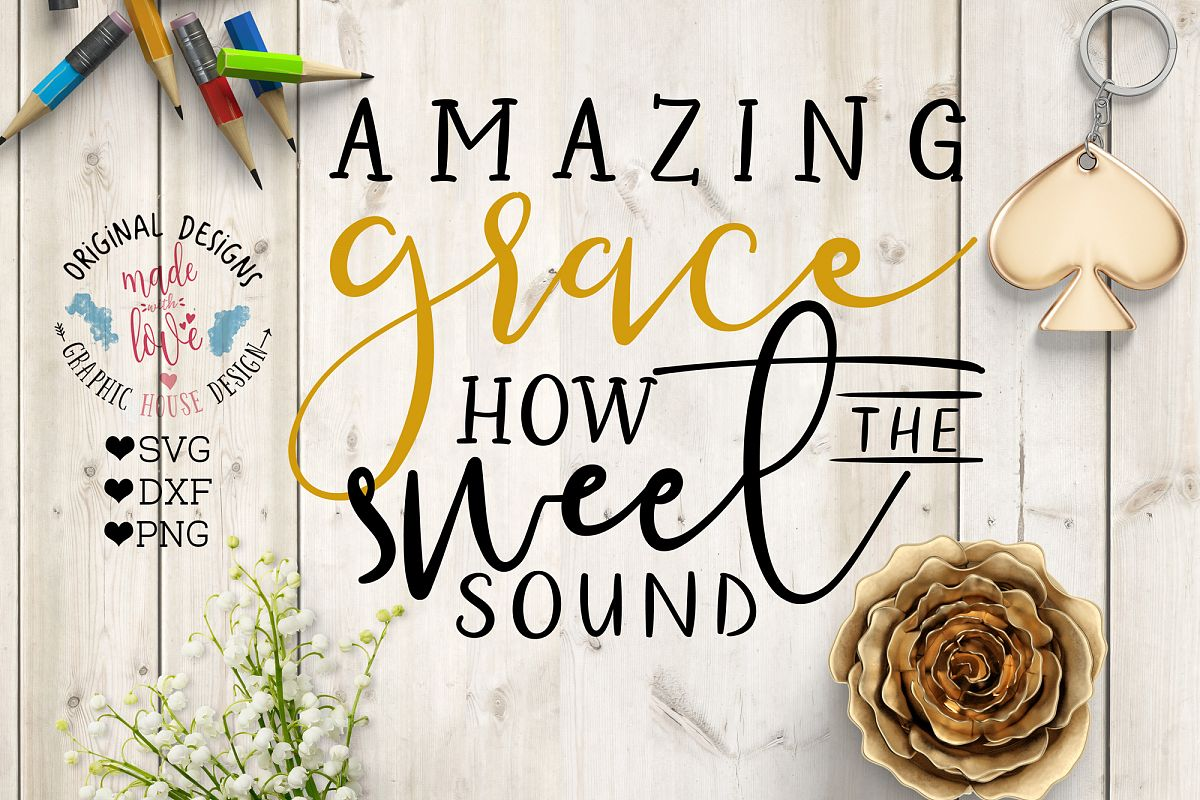 Amazing Grace Cutting File (SVG, DXF, PNG) example image 1