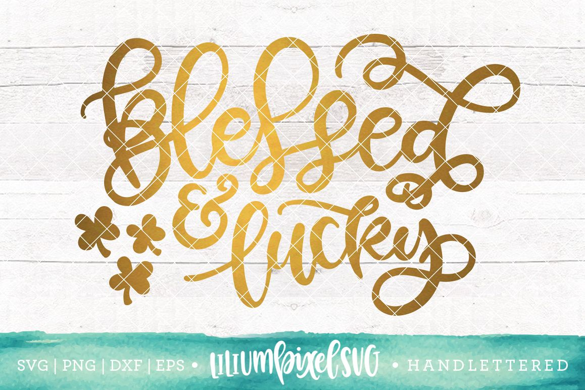 Blessed and Lucky  / SVG PNG DXF EPS file example image 1
