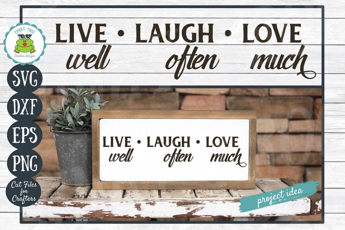 Live Laugh Love- Inspirational SVG Cut File for Crafters example image 1