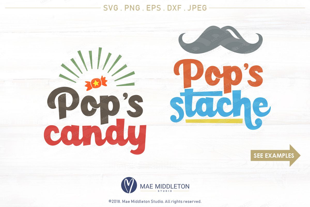 Pop's Candy, Pop's Stache - svg, printables example image 1