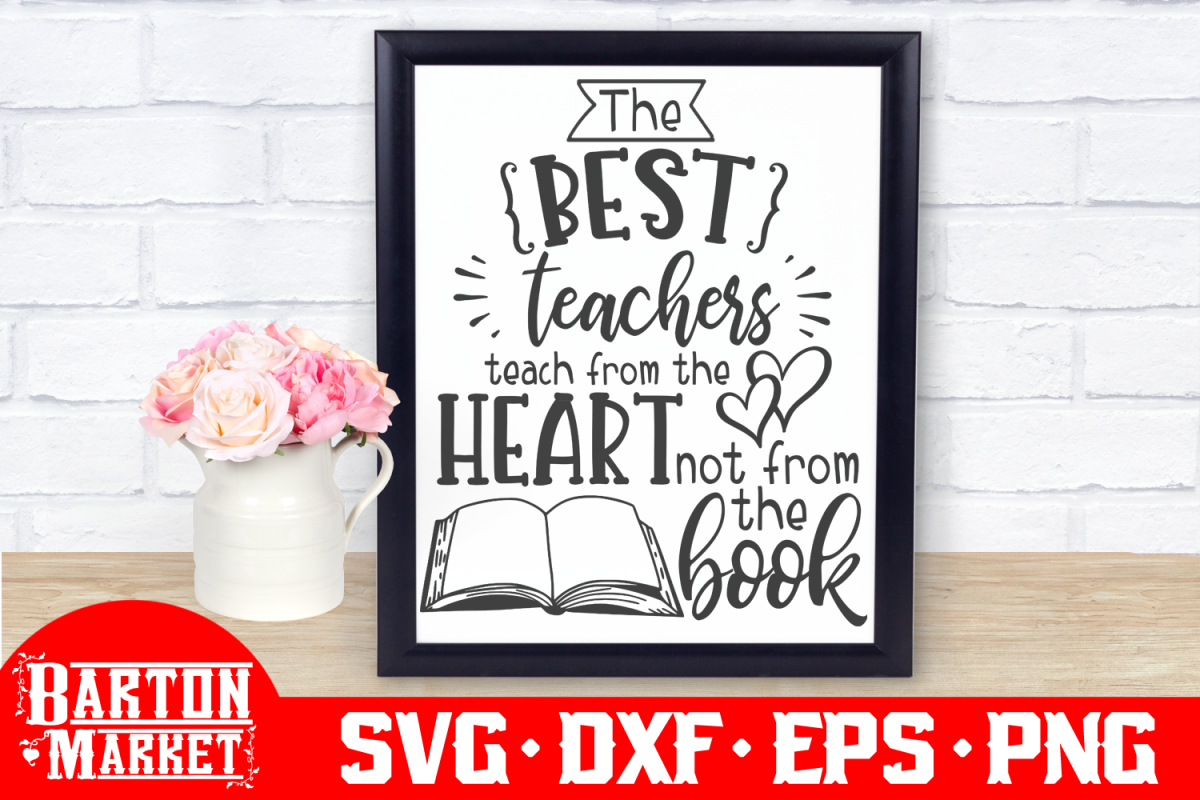 The Best Teachers Teach... SVG DXF EPS PNG example image 1