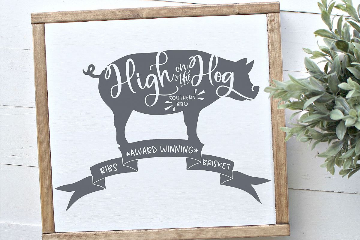 High On The Hog SVG example image 1