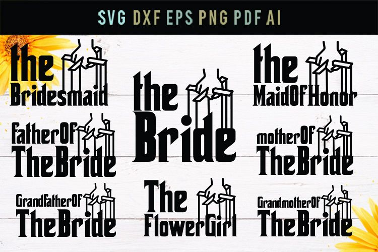 The Bride, Maid Of Honor, bridesmaid,wedding svg, cut file example image 1