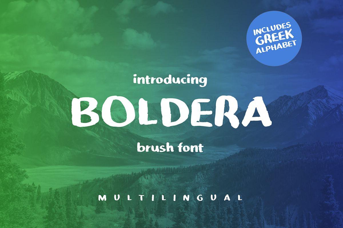Boldera brush font example image 1
