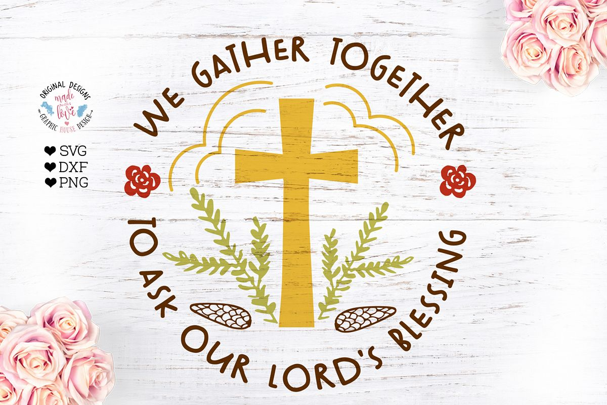 We Gather Together To ask Our Lords Blessing example image 1