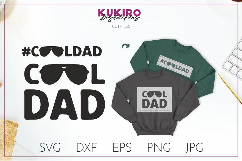 COOL DAD SVG - Father's day - FATHER cut file example image 1