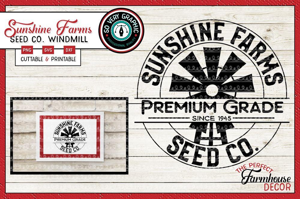 Sunshine Farms Seed Co Windmill Farmhouse Circle Sign SVG example image 1