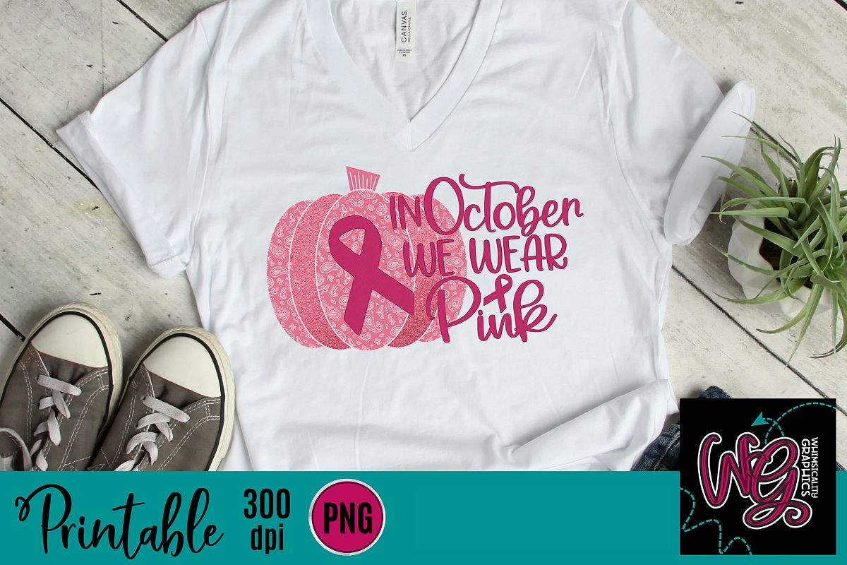 In October We Wear Pink Sublimation Printable example image 1