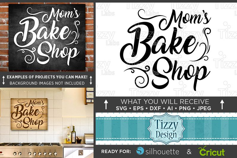 Moms Bakery SVG Mom's Bake Shop Country Kitchen SVG French Stunning Bakery Kitchen Design Style