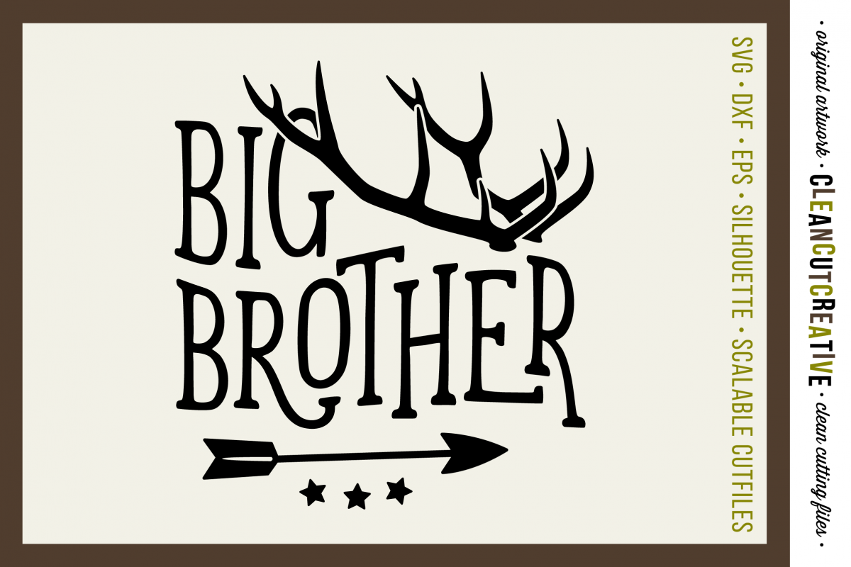 BIG BROTHER cutfile design withantlers and arrow - SVG DXF EPS PNG - cut file cutting file clipart - Cricut and Silhouette - clean cutting files example image 1