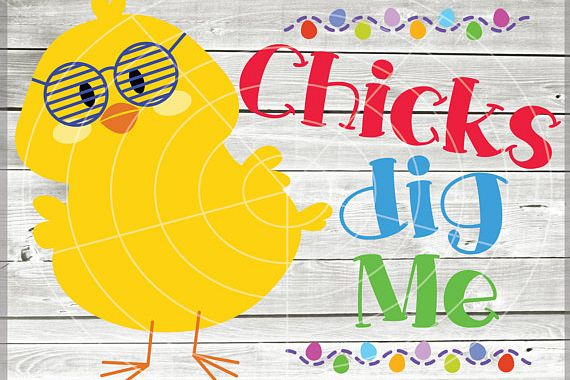 Chicks Dig Me SVG - Easter cuttable files - Easter Chicks example image 1