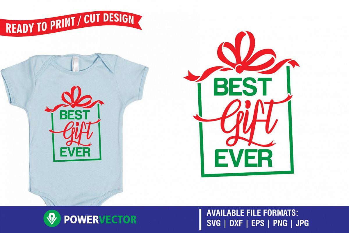 best gift ever christmas svg example image 1 - Best Christmas Gift Ever