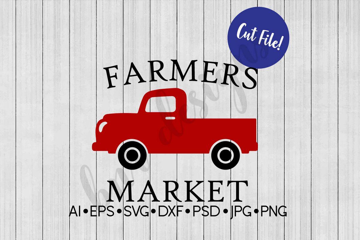 Farmer's Market SVG, Farmhouse SVG, DXF File, Cut File example image 1