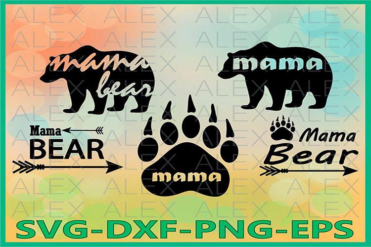 Bear SVG, Bear Silhouette png, Mama Bear Svg, Bear Paw example image 1