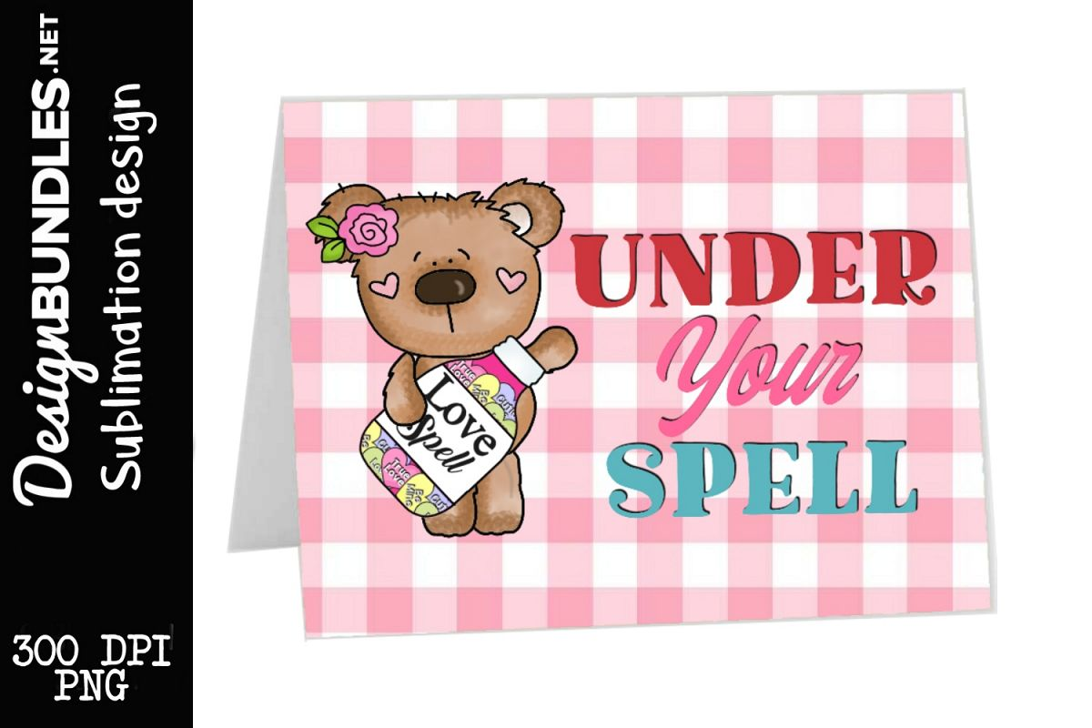 Under Your Spell-Valentines Day Sublimation Design example image 1