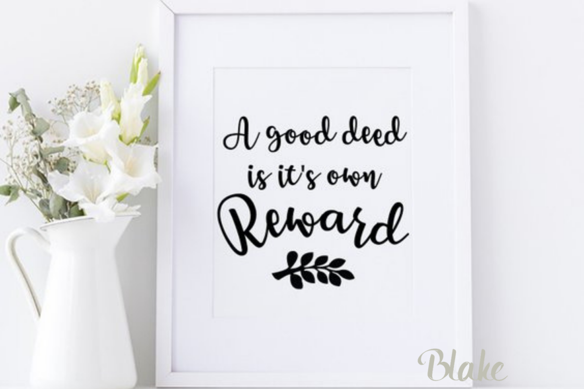 A Good Deed Svg Positive Quotes Svg Inspirational Quote Svg