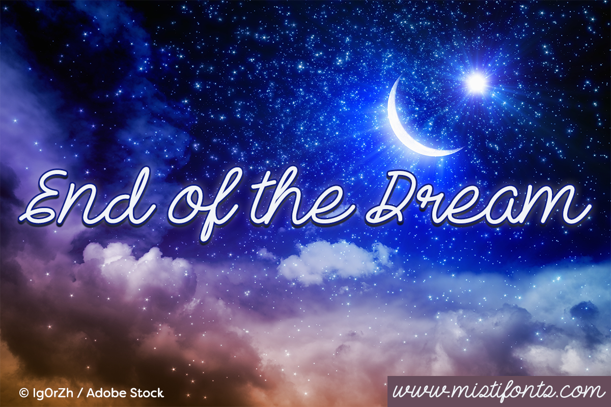 End Of The Dream example image 1