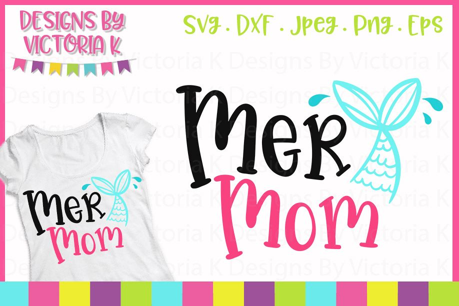 Mer Mom, Mermaid svg, SVG, DXF, EPS, PNG Files example image 1