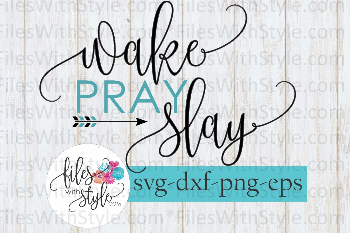 Wake pray slay arrows script svg cutting files example image 1