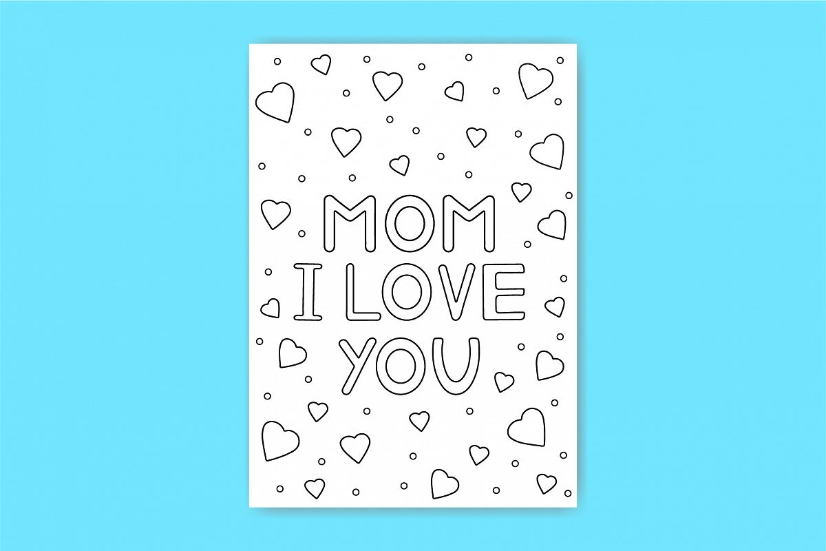 Mom I love you. Card for mother. Coloring page, paper. example image 1
